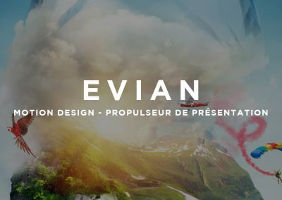 EVIAN – MOTION DESIGN