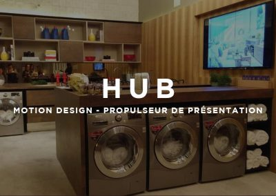 HUB – MOTION DESIGN – PROPULSEUR DE PRESENTATION